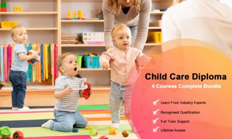 ChildCare Diploma - 4 Courses Complete Bundle